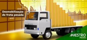 Quanto você investe quando desmobiliza ou renova a frota de veículos pesados?
